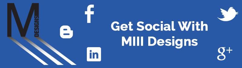 Get Social With MIII Designs